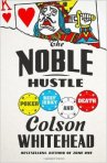 Noble hustle